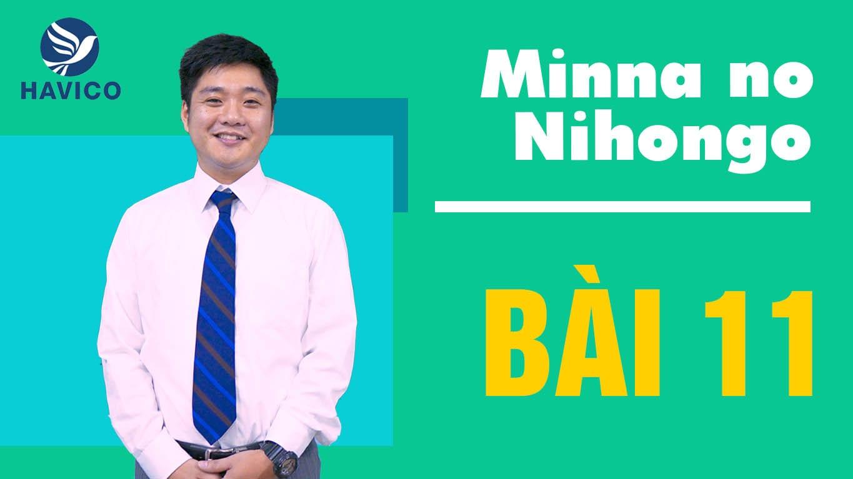 Minna no Nihongo – Từ mới bài 11 | Học tiếng Nhật cơ bản