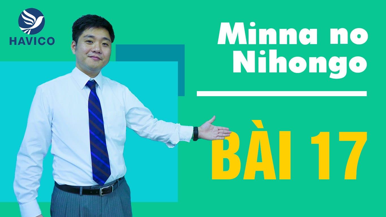 Từ mới bài 17 trong giáo trình Minna no Nihongo