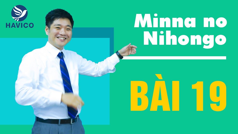 Từ mới bài 19 giáo trình Minna no Nihongo