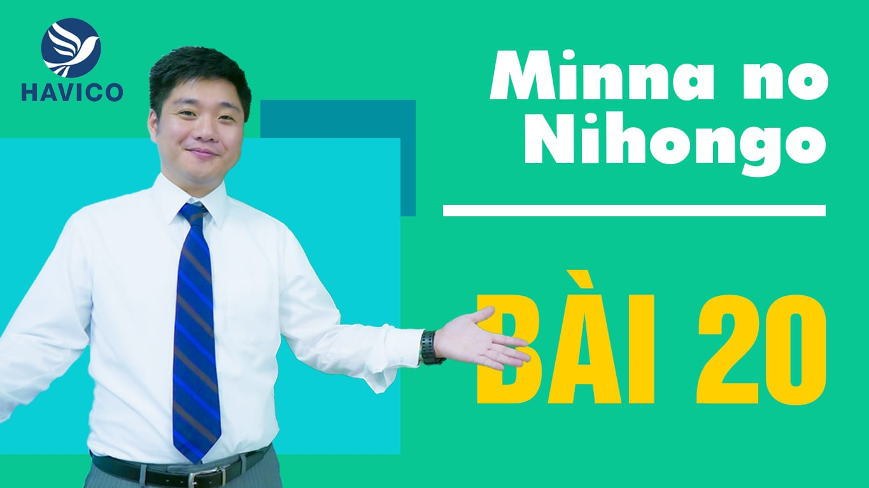 Từ mới bài 20 trong giáo trình Minna no Nihongo