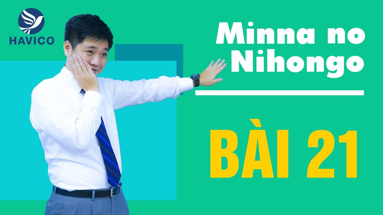 Từ mới bài 21 trong giáo trình Minna no Nihongo