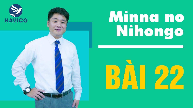 Từ mới bài 22 trong giáo trình Minna no Nihongo