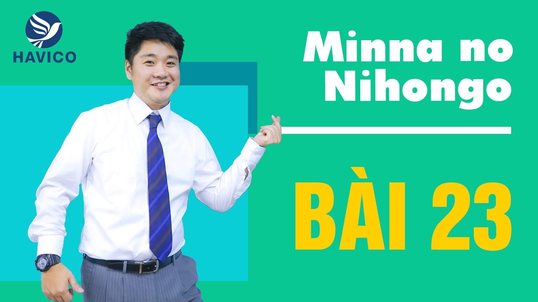 Từ mới bài 23 trong giáo trình Minna no Nihongo